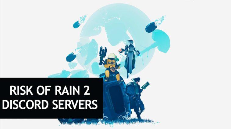 risk of rain 2 discord
